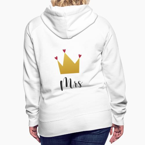 Mrs and Mr with Crown - Women's Premium Hoodie