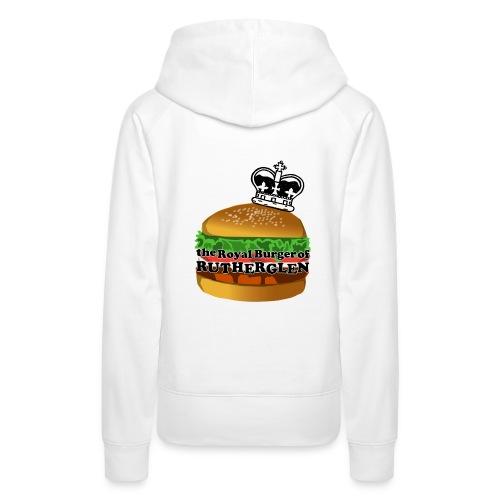 Royal Burger of Rutherglen - Women's Premium Hoodie