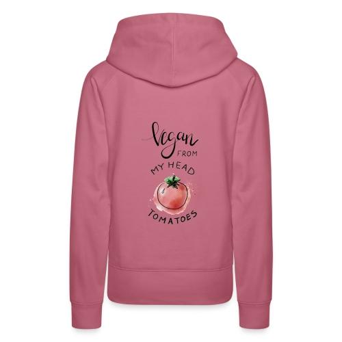 Vegan from my head Tomatoes - Frauen Premium Hoodie