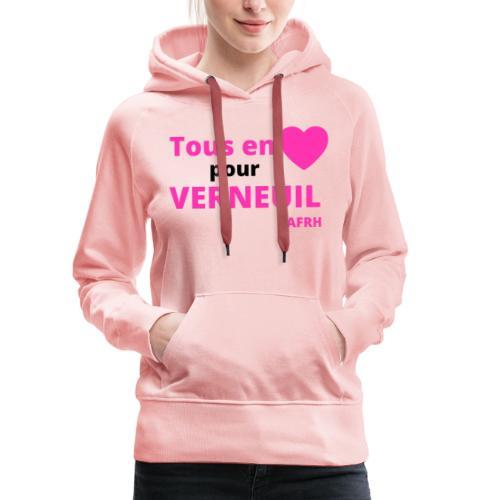 Tous en coeur pour Verneuil - Sweat-shirt à capuche Premium pour femmes