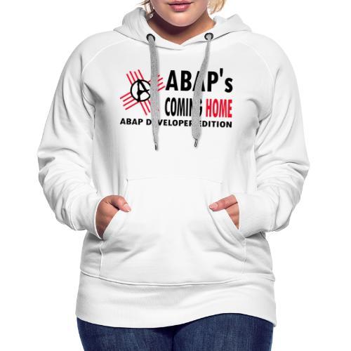 ABAPsComingHomeBlack - Frauen Premium Hoodie