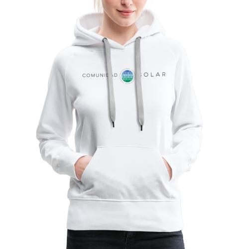Comunidad Solar BASIC + - Sudadera con capucha premium para mujer