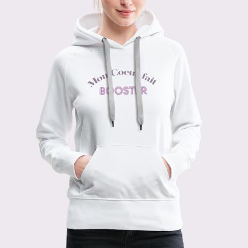 moncoeurfaitbooster - Women's Premium Hoodie