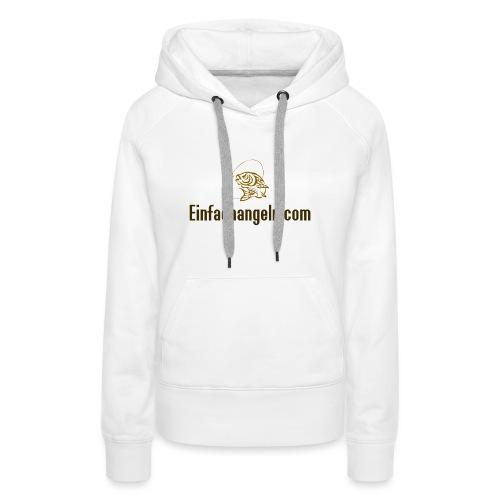 Einfachangeln Teamshirt - Frauen Premium Hoodie