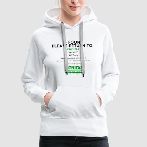 Dignitas - If found please return joke design - Women's Premium Hoodie