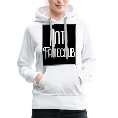 Anti FameClub - Frauen Premium Hoodie
