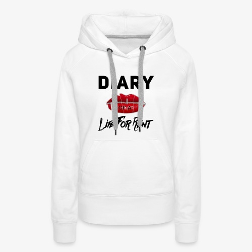 Diary Of A Life For Rent - Women's Premium Hoodie