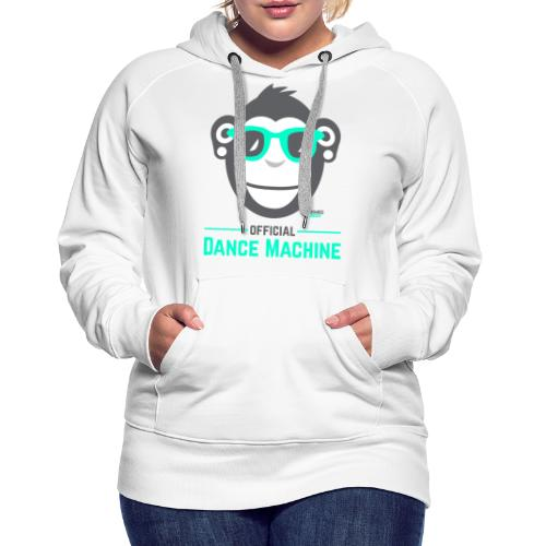 Official Dance Machine - Frauen Premium Hoodie