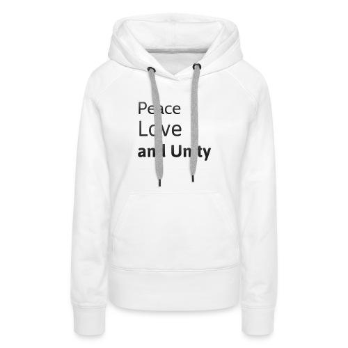 peace love and unity - Women's Premium Hoodie