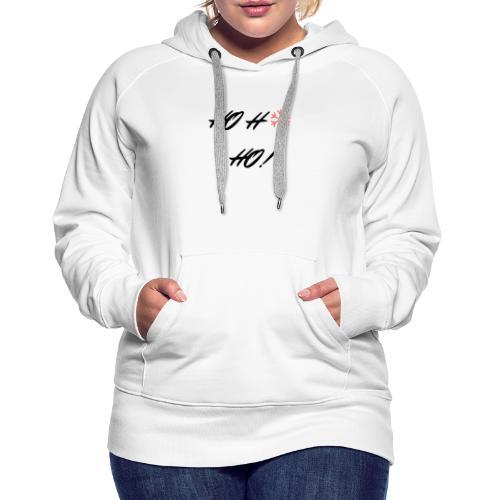 ho - Sweat-shirt à capuche Premium pour femmes