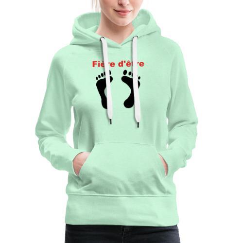 Fière d'être pied-noir - Sweat-shirt à capuche Premium pour femmes