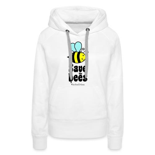 Bees9-1 save the bees   Bienen Blumen Schützen - Frauen Premium Hoodie