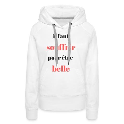 choix de vie - Sweat-shirt à capuche Premium pour femmes
