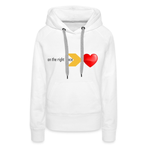 Heart on the right place - Vrouwen Premium hoodie