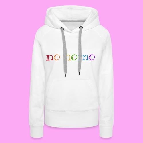 no homo - Naisten premium-huppari