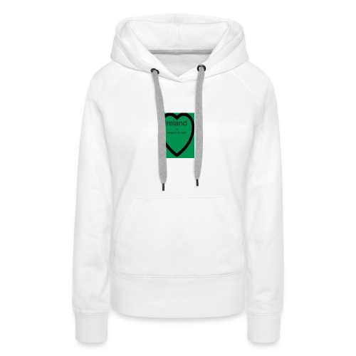 Ireland always in my heart - Women's Premium Hoodie