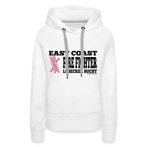 EastCoast Fire Fighter - Frauen Premium Hoodie