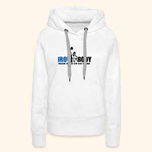 Iron Body Train Hard - Women's Premium Hoodie