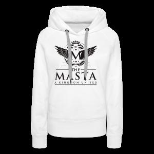 Die MASTA - Ein Königreich United / Full Logo - Frauen Premium Hoodie