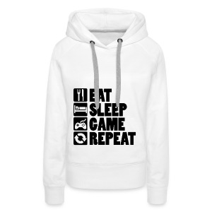 Eat Sleep Game Repeat - Dame Premium hættetrøje