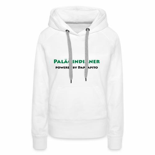 Dapdapito Superfood und Paläoinidianer - Frauen Premium Hoodie