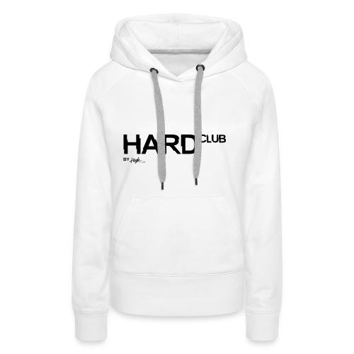 HardClub Black - Frauen Premium Hoodie