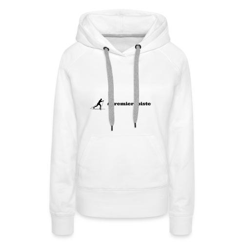 Premierepiste Skieur de fond - Sweat-shirt à capuche Premium pour femmes