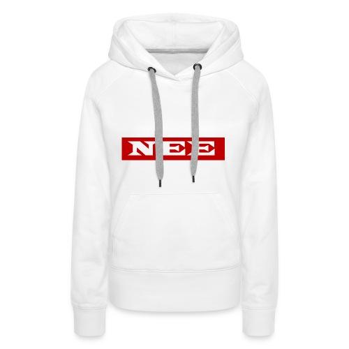 nee - Frauen Premium Hoodie