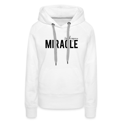 Working on a miracle IVF Top - Women's Premium Hoodie