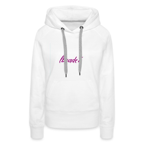 Lbrade7 - Women's Premium Hoodie