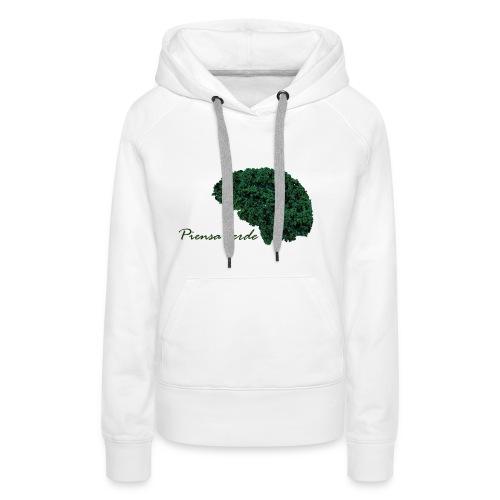 Piensa verde - Sudadera con capucha premium para mujer