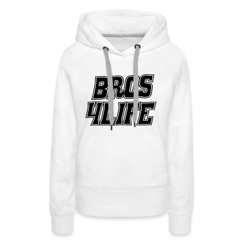 Bro Time - Frauen Premium Hoodie