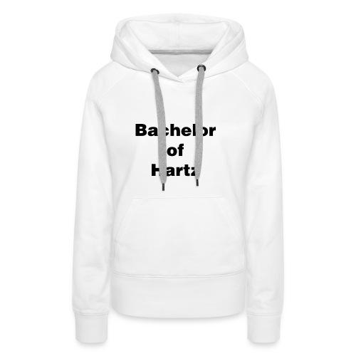 bachelor of hartz - Frauen Premium Hoodie