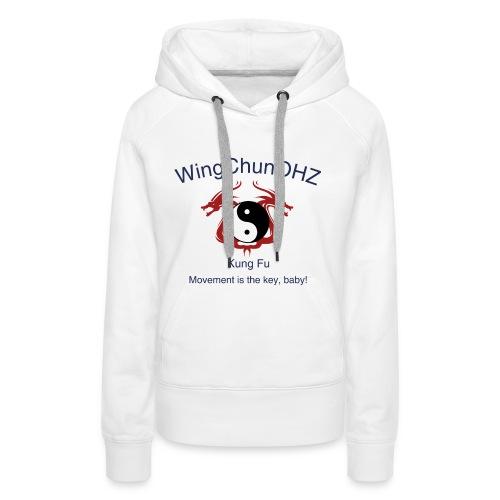 WingChunOHZ - Frauen Premium Hoodie