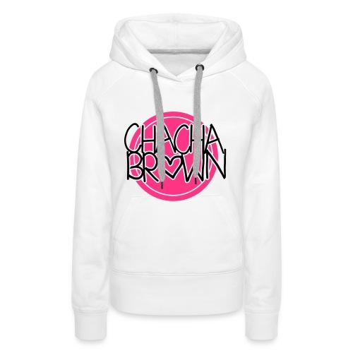 Chach Brown Big Logo - Vrouwen Premium hoodie