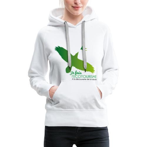 Écotourisme - Sweat-shirt à capuche Premium pour femmes