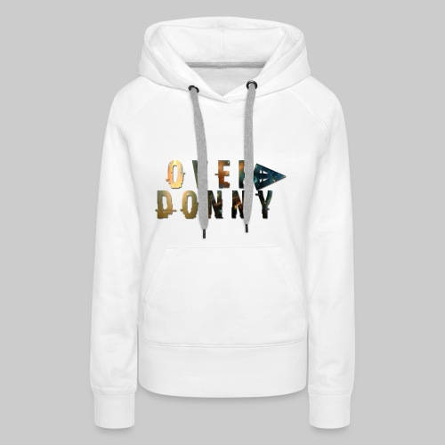 Over Donny [Arrow Version] - Felpa con cappuccio premium da donna