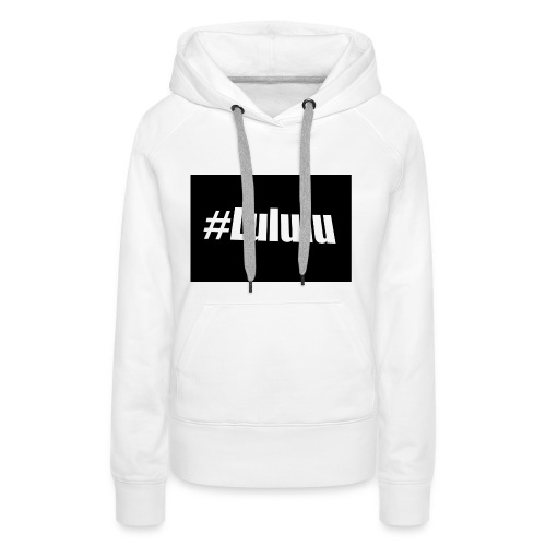 #LULULU Merch - Frauen Premium Hoodie