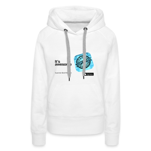 It's awesome - Women's Premium Hoodie
