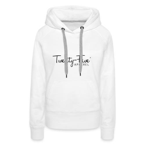 Twenty-Five Apparel - Vrouwen Premium hoodie