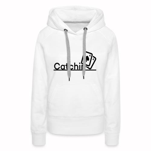 Catchin DoubleCards - Vrouwen Premium hoodie