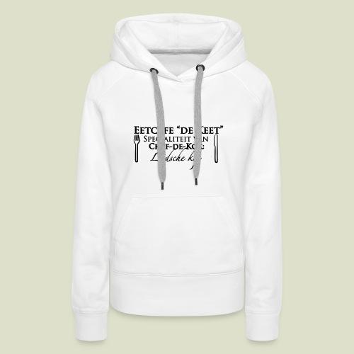 Eetcafe de Keet - Vrouwen Premium hoodie