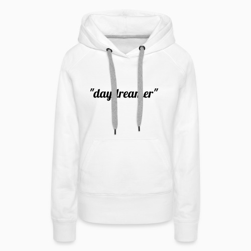 daydreamer - Women's Premium Hoodie