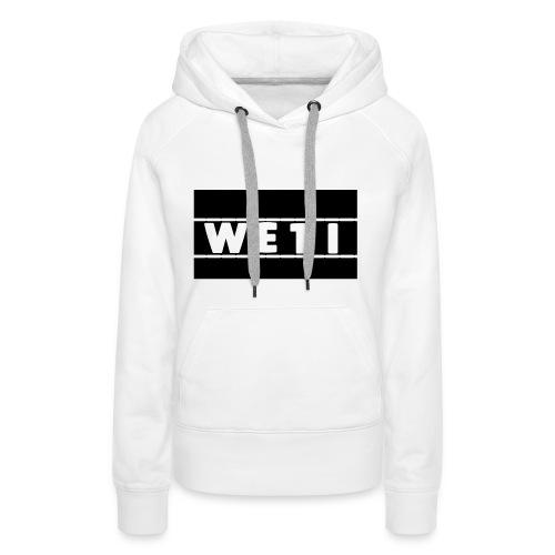 Weti - Frauen Premium Hoodie