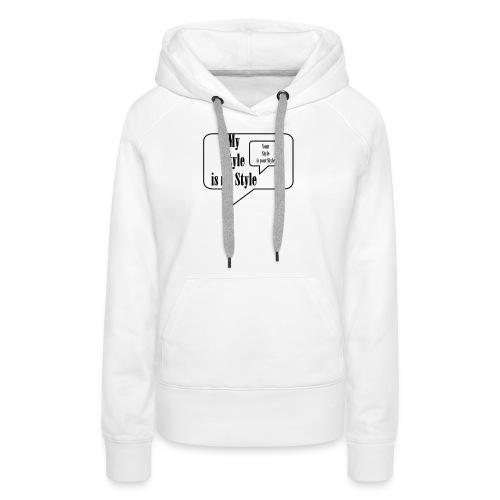 My Style - Frauen Premium Hoodie