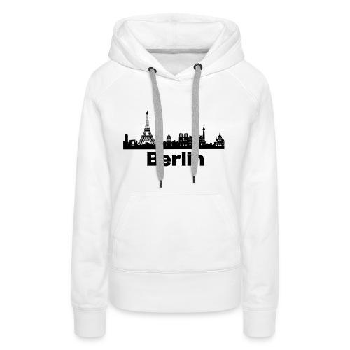 Verwirrende T-Shirts Berlin Paris Skyline - Frauen Premium Hoodie