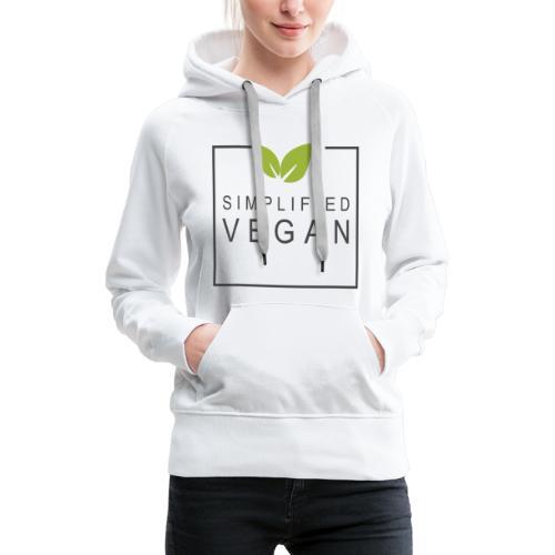 SIMPLIFIED VEGAN - Sweat-shirt à capuche Premium pour femmes