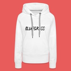 BLUEGRASS - Vrouwen Premium hoodie