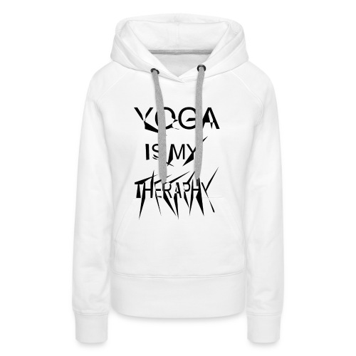 Yoga is my theraphy - Frauen Premium Hoodie