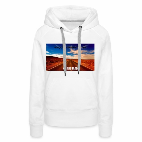 Enjoy a perfect life - On the Road - Sweat-shirt à capuche Premium pour femmes